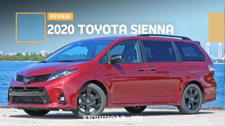 Đánh giá những yếu tố làm nên giá trị của Toyota Sienna 2020